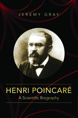 Henri Poincar�: A Scientific Biography