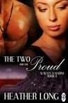 The Two and the Proud by Heather Long