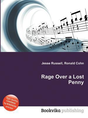 Rage Over a Lost Penny