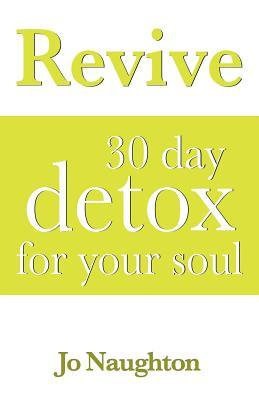 Revive - 30 Day Detox for Your Soul