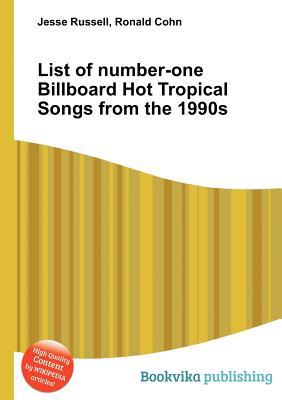 List of Number-One Billboard Hot Tropical Songs from the 1990s