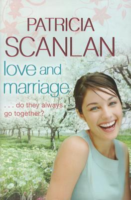 Love and Marriage by Patricia Scanlan