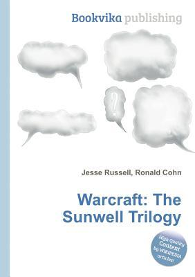 Warcraft: The Sunwell Trilogy
