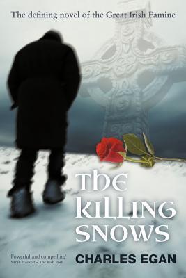 The Killing Snows (Irish Famine #1)