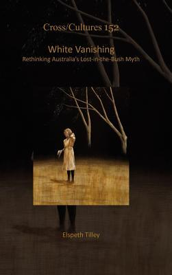 white-vanishing-rethinking-australia-s-lost-in-the-bush-myth