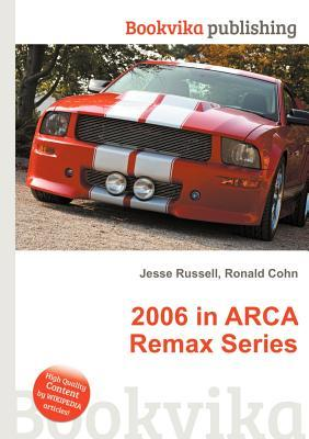 2006 in Arca Remax Series