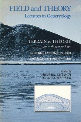Field and Theory: Lectures in Geocryology