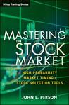 The Master Stock Trader: Timing Techniques to Profit from Seasonal and Sector Analysis
