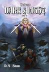 Between Dark and Light (The Brotherhood of Dwarves, #4)