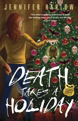 Death Takes a Holiday (F.R.E.A.K.S. Squad Investigation, #3)