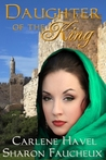 Daughter of the King by Carlene Havel