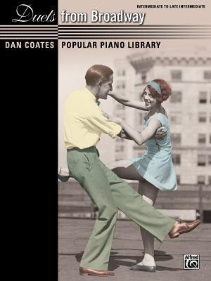 Dan Coates Popular Piano Library -- Duets from Broadway