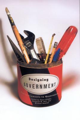 Designing Government: From Instruments to Governance