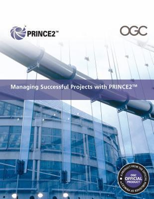 Managing Successful Projects with Prince2 2009 Edition