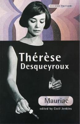 Thérèse Desqueyroux (Textes Francais Classics Et Modern)