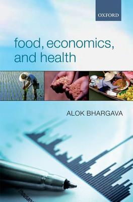 Ebook Food, Economics, and Health by Alok Bhargava TXT!