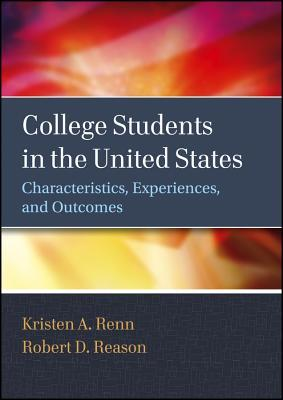 College Students in the United States: Characteristics, Experiences, and Outcomes