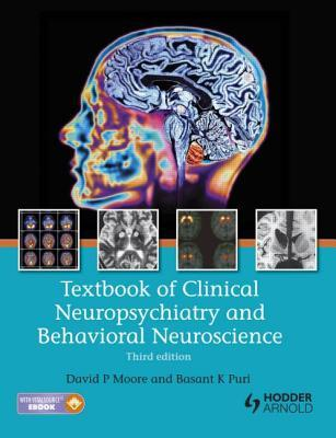 Textbook of Clinical Neuropsychiatry and Behavioral Neuroscience