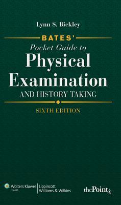 Bates guide to physical examination and history taking by lynn bickley fandeluxe Images