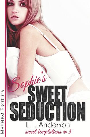 Sophie's Sweet Seduction (Sweet Temptations #3)