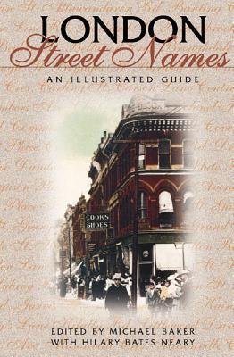 London Street Names by Michael Baker