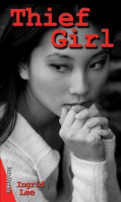 Thief Girl by Ingrid Lee
