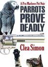 Parrots Prove Deadly (Pru Marlowe, #3)