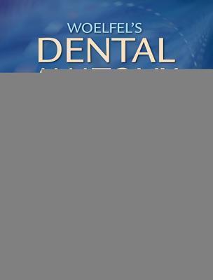 Woelfel's Dental Anatomy: Its Relevance to Dentistry