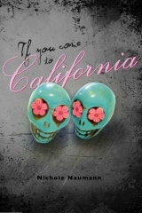 If You Come to California