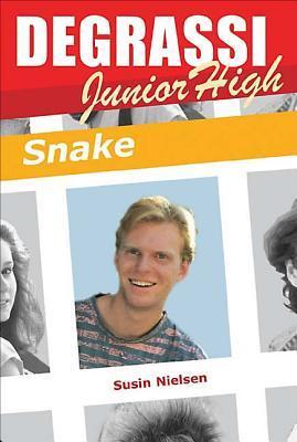 Snake (Degrassi, #18)