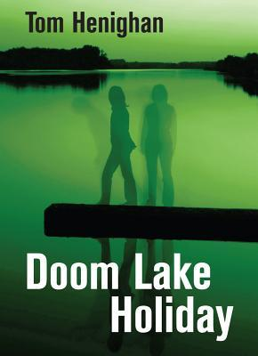 Download and Read online Doom Lake Holiday books