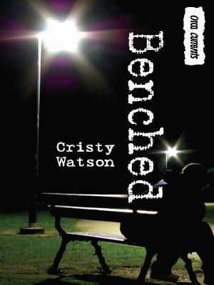 Benched By Cristy Watson