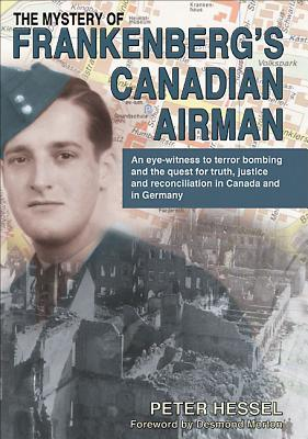 The Mystery of Frankenberg's Canadian Airman