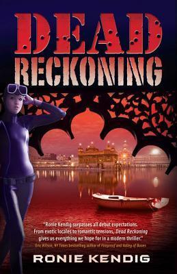 Dead Reckoning by Ronie Kendig
