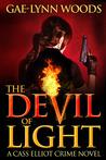 The Devil of Light (Cass Elliot, #1)
