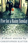 Five for a Rainy Sunday