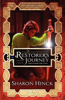 The Restorer's Journey (The Sword of Lyric #3)