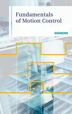 Fundamentals of Motion Control por Siemens