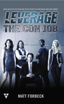The Con Job (Leverage, #1)