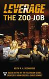 The Zoo Job (Leverage, #2)