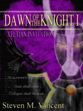 Dawn of the Knight I: Xeltian Invitation