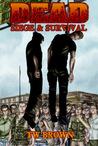Dead: Siege & Survival (Dead, #5)
