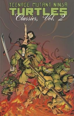 Teenage Mutant Ninja Turtles Classics Volume 2