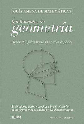 Fundamentos de geometría: Desde Pitágoras hasta la carrera espacial
