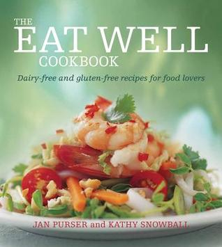 The eat well cookbook dairy free and gluten free recipes for food 16144418 forumfinder Choice Image