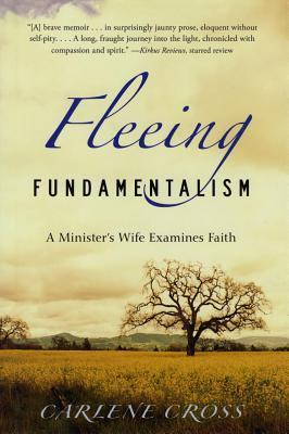 Fleeing Fundamentalism by Carlene Cross