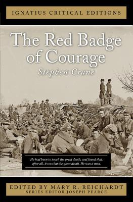 The Red Badge of Courage: Ignatius Critical Editions
