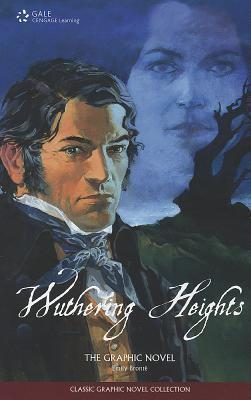 Wuthering Heights: The Graphic Novel