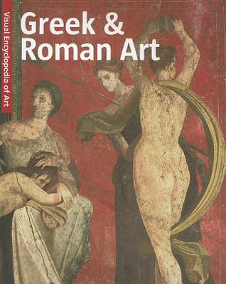 Greek & Roman Art/Griechische Und Romische Kunst/Griekse En Romeinse Kunst/Arte Griego y Arte Romano