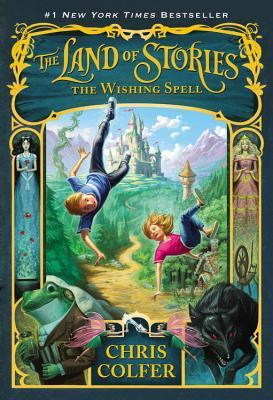 The Wishing Spell(The Land of Stories 1)